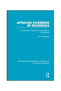 Abbildung von Weinrich   African Farmers in Rhodesia   1. Auflage   2018   beck-shop.de