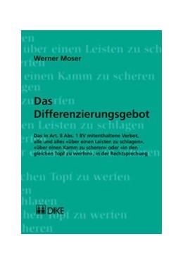 Abbildung von Moser | Das Differenzierungsgebot | 2016 | Das in Art. 8 Abs. 1 BV mitent...