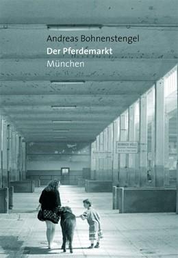 Abbildung von Bohnenstengel | Der Pferdemarkt München | 2017
