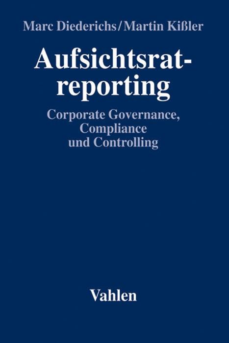 Aufsichtsratreporting | Diederichs / Kißler, 2008 | Buch (Cover)