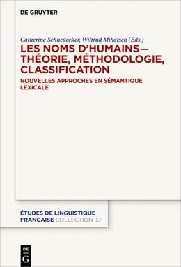 Abbildung von Schnedecker / Mihatsch | Les noms d'humains - théorie, méthodologie, classification | 2018 | Nouvelles approches en sémanti...
