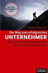 Der Weg zum erfolgreichen Unternehmer | Merath | 13. Auflage, 2011 | Buch (Cover)