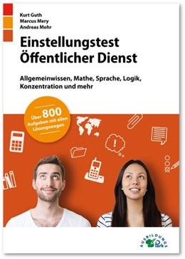 Abbildung von Guth / Mery | Einstellungstest Öffentlicher Dienst | 1. Auflage | 2018 | beck-shop.de
