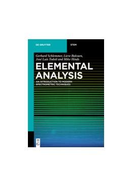 Abbildung von Schlemmer / Balcaen / Todolí | Elemental Analysis | 2019 | An Introduction to Modern Spec...