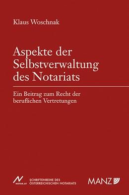 Abbildung von Woschnak   Aspekte der Selbstverwaltung des Notariats   2018   Ein Beitrag zum Recht der beru...   60