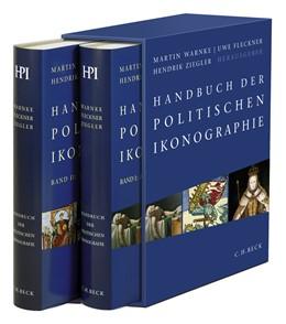 Abbildung von Warnke, Martin / Fleckner, Uwe / Ziegler, Hendrik | Handbuch der politischen Ikonographie | 2., durchgesehene Auflage | 2011 | In 2 Bänden. Bd.1: Abdankung b...