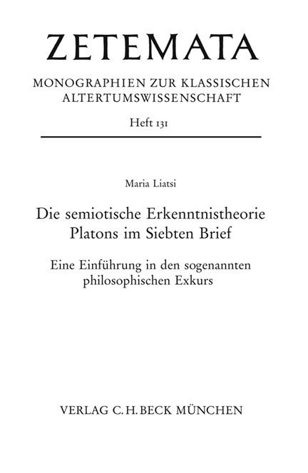 Cover: Maria Liatsi, Die semiotische Erkenntnistheorie Platons im Siebten Brief
