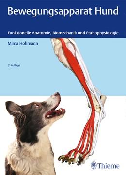 Abbildung von Hohmann | Bewegungsapparat Hund | 2., aktualisierte Auflage | 2018 | Funktionelle Anatomie, Biomech...