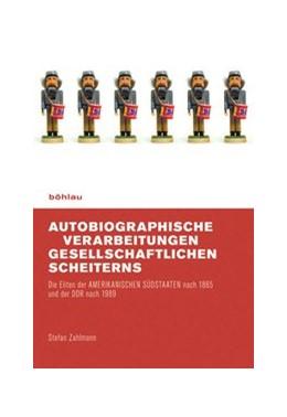 Abbildung von Zahlmann   Autobiographische Verarbeitungen gesellschaftlichen Scheiterns   2009   Die Eliten der AMERIKANISCHEN ...
