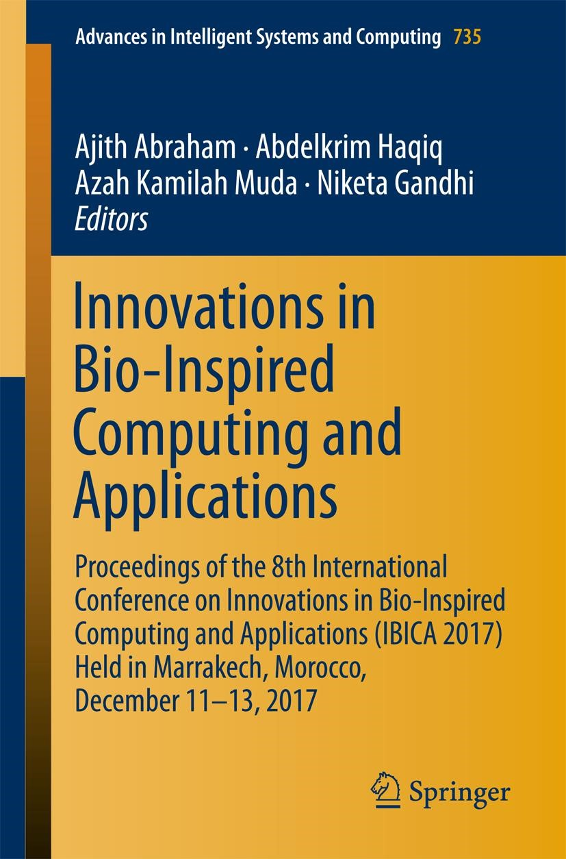 Innovations in Bio-Inspired Computing and Applications | Abraham / Haqiq / Muda / Gandhi | 1st ed. 2018, 2018 | Buch (Cover)