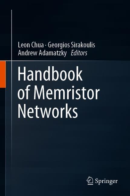 Handbook of Memristor Networks | Adamatzky / Chua / Sirakoulis | 1st ed. 2019, 2018 | Buch (Cover)