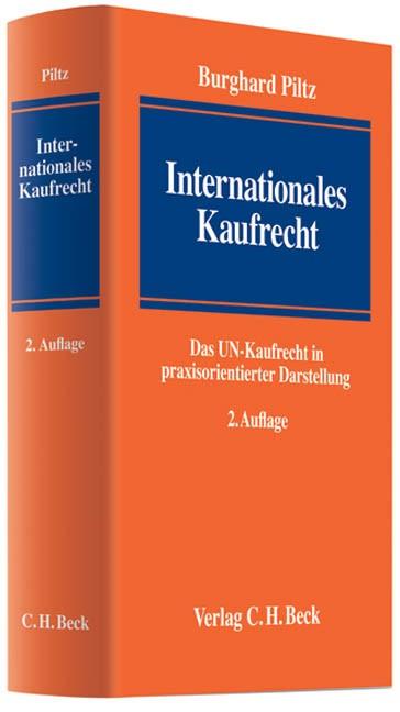 Internationales Kaufrecht | Piltz | 2. Auflage, 2008 | Buch (Cover)
