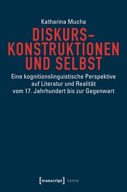 Abbildung von Mucha | Diskurskonstruktionen und Selbst | 2018 | Eine kognitionslinguistische P...