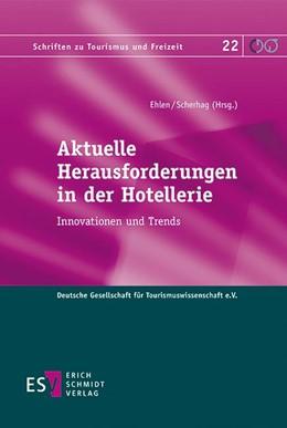 Abbildung von Ehlen / Scherhag | Aktuelle Herausforderungen in der Hotellerie | 1. Auflage | 2018 | 22 | beck-shop.de