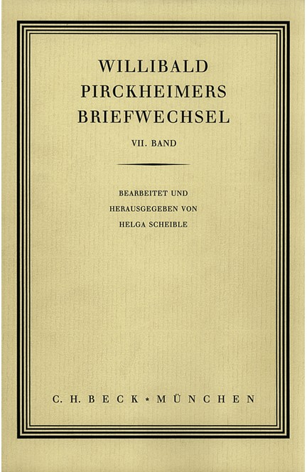 Cover: , Willibald Pirckheimers Briefwechsel VII. Band