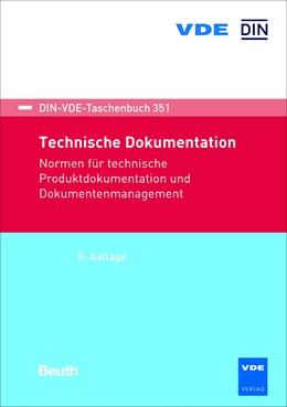 Abbildung von Technische Dokumentation | 5. Auflage | 2018 | Normen für technische Produktd...