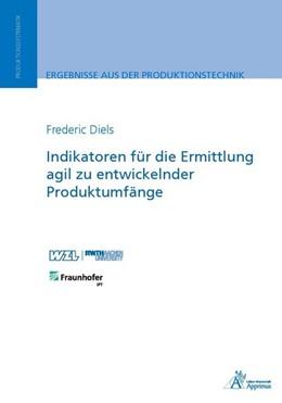 Abbildung von Diels | Indikatoren für die Ermittlung agil zu entwickelnder Produktumfänge | 1. Auflage | 2018 | beck-shop.de