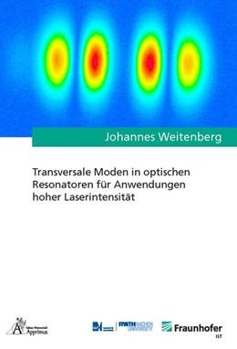 Abbildung von Weitenberg | Transversale Moden in optischen Resonatoren für Anwendungen hoher Laserintensität | 1. Auflage | 2018 | beck-shop.de