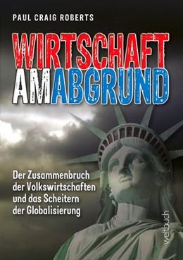 Abbildung von Paul Craig | Wirtschaft am Abgrund | 2. Auflage | 2018 | beck-shop.de