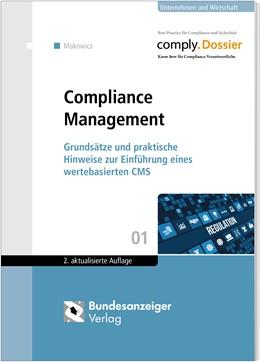 Abbildung von Makowicz | Compliance Management | 2. Auflage | 2018 | beck-shop.de