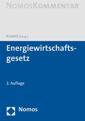 Energiewirtschaftsgesetz   Kment (Hrsg.)   2. Auflage, 2019   Buch (Cover)