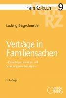 Verträge in Familiensachen | Bergschneider | 6., neu bearbeitete Auflage, 2018 | Buch (Cover)