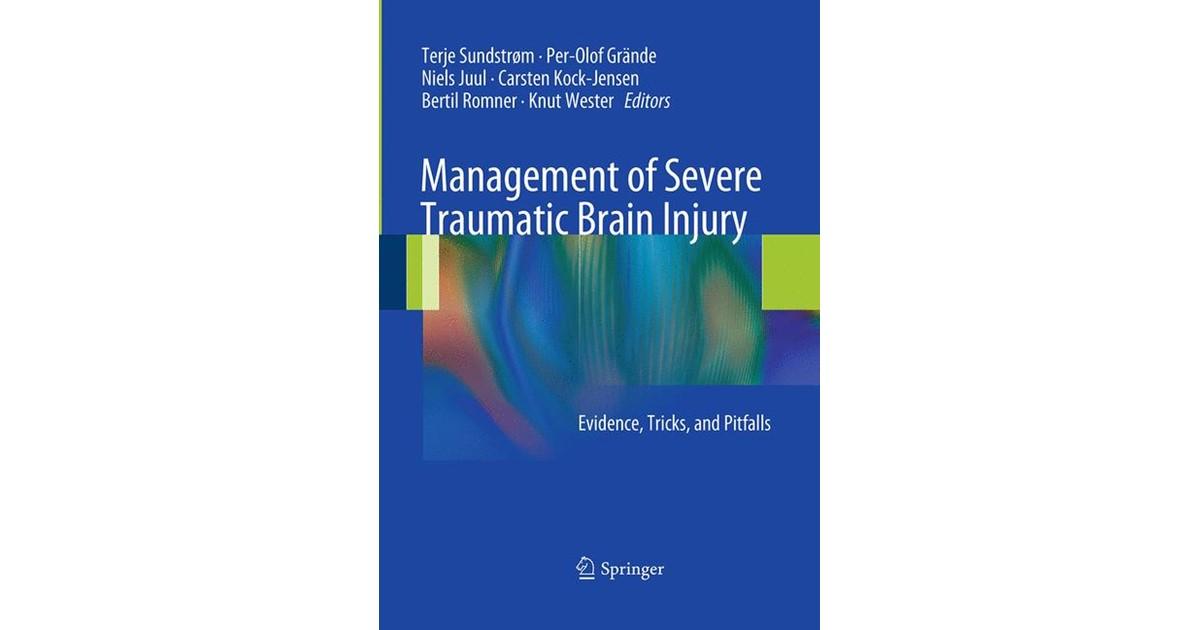 management of severe traumatic brain injury juul niels grnde per olof kock jensen carsten romner bertil wester knut sundstrm terje