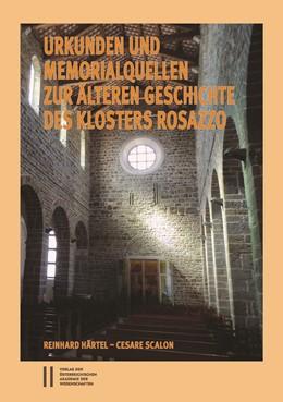 Abbildung von Härtel / Cesare | Urkunden und Memorialquellen zur älteren Geschichte des Klosters Rosazzo | 1. Auflage | 2018 | 3 | beck-shop.de