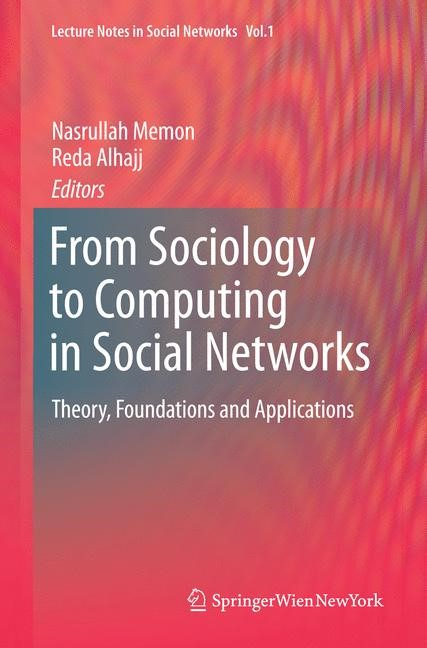 Abbildung von Memon / Alhajj | From Sociology to Computing in Social Networks | Softcover reprint of the original 1st ed. 2010 | 2016