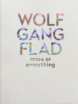Abbildung von Schmidt / Woude / Pevnick   Wolfgang Flad   2018   more or everything