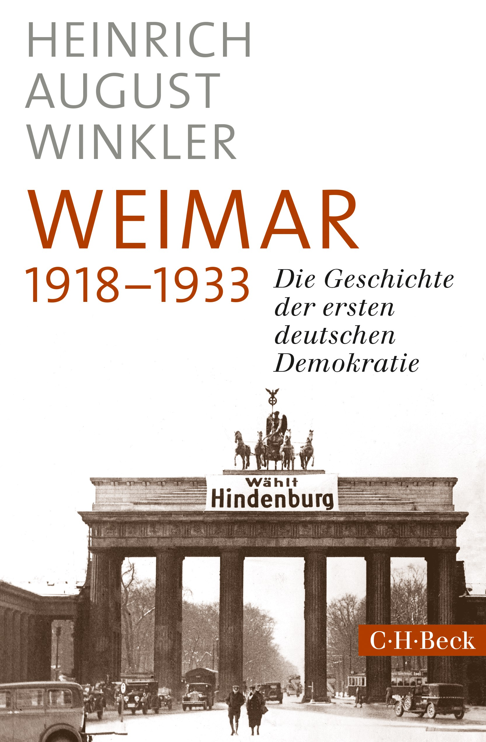 Weimar 1918-1933   Winkler, Heinrich August   2. Auflage, 2018   Buch (Cover)