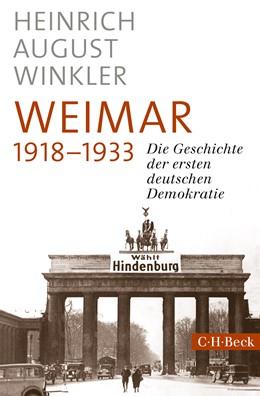 Abbildung von Winkler, Heinrich August   Weimar 1918-1933   1. Auflage   2019   6328   beck-shop.de