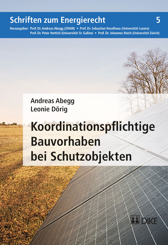 Koordinationspflichtige Bauvorhaben bei Schutzobjekten | Abegg / Dörig | Buch (Cover)
