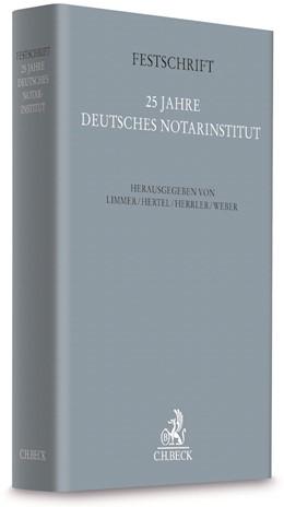 Abbildung von Festschrift 25 Jahre Deutsches Notarinstitut | 2018