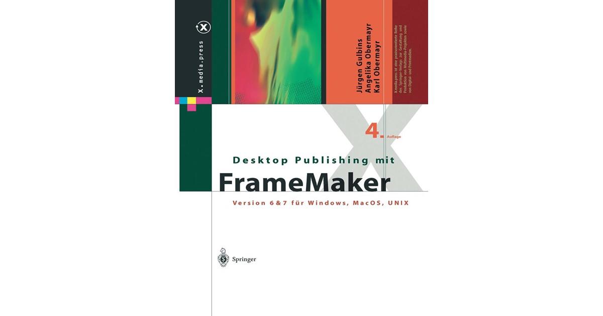 Desktop Publishing mit FrameMaker | Gulbins / Obermayr | 4., überarb ...