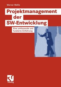 Abbildung von Mellis | Projektmanagement der SW-Entwicklung | 2004 | Eine umfassende und fundierte ...