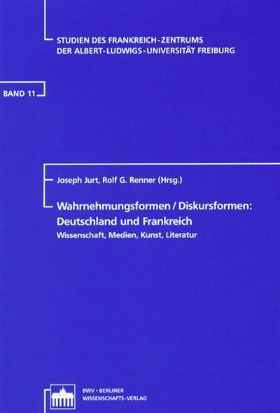 Wahrnehmungsformen /Diskursformen: Deutschland und Frankreich | Jurt / Renner, 2004 | Buch (Cover)