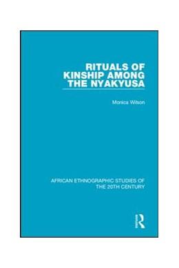 Abbildung von Wilson | Rituals of Kinship Among the Nyakyusa | 2018