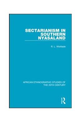 Abbildung von Wishlade | Sectarianism in Southern Nyasaland | 2018