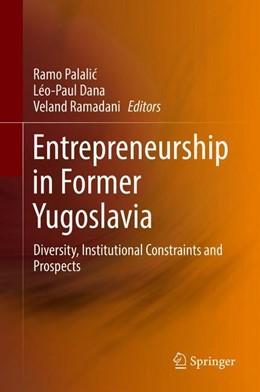 Abbildung von Palalic / Dana   Entrepreneurship in Former Yugoslavia   1. Auflage   2018   beck-shop.de