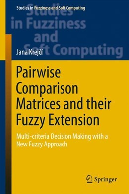 Abbildung von Krejcí | Pairwise Comparison Matrices and their Fuzzy Extension | 1. Auflage | 2018 | 366 | beck-shop.de