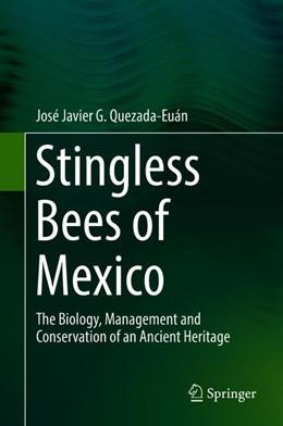 Abbildung von Quezada-Euán | Stingless Bees of Mexico | 1. Auflage | 2018 | beck-shop.de