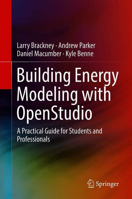 Building Energy Modeling with OpenStudio | Brackney / Parker / Macumber | 1st ed. 2018, 2018 | Buch (Cover)