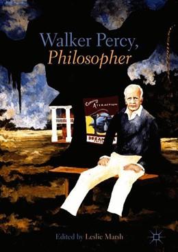 Abbildung von Marsh | Walker Percy, Philosopher | 1st ed. 2018 | 2018