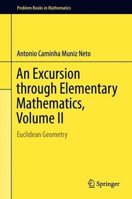 Abbildung von Caminha Muniz Neto | An Excursion through Elementary Mathematics, Volume II | 1st ed. 2018 | 2018 | Euclidean Geometry