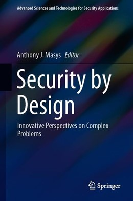 Abbildung von Masys | Security by Design | 1st ed. 2018 | 2018 | Innovative Perspectives on Com...