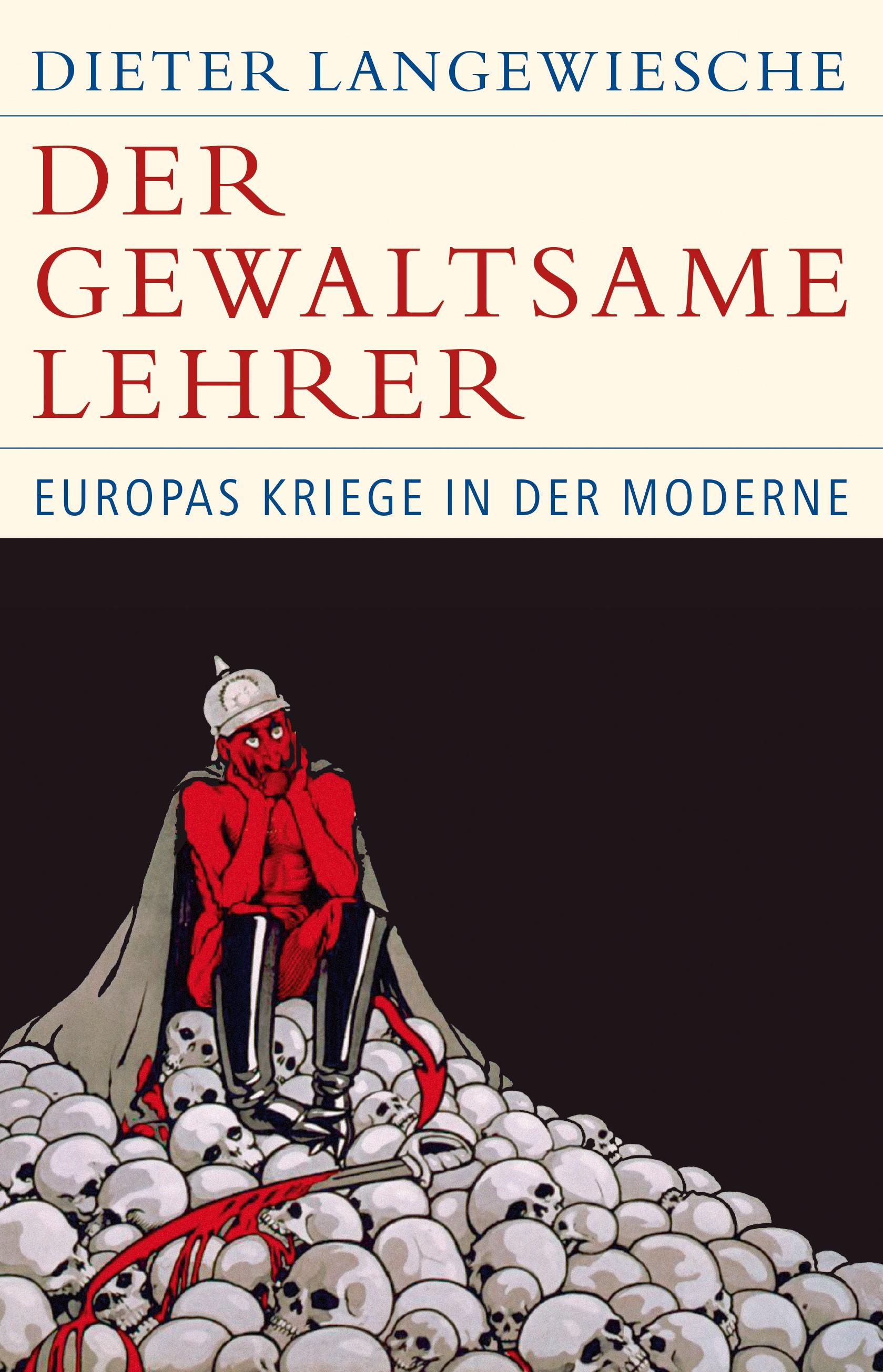 Der gewaltsame Lehrer | Langewiesche, Dieter, 2019 | Buch (Cover)
