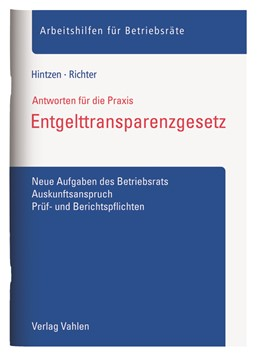 Abbildung von Hintzen / Richter   Entgelttransparenzgesetz   2018   Neue Aufgaben des Betriebsrats...