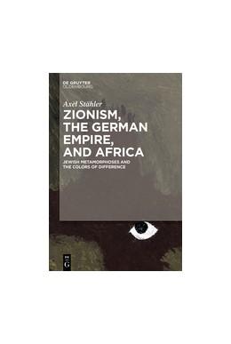 Abbildung von Stähler | Zionism, the German Empire, and Africa | 1. Auflage | 2018 | beck-shop.de