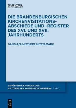 Abbildung von Historische Kommission / Schuchard   Die Mittelmark, Teil 1: Mittlere Mittelmark   2019   Band 4: Die MittelmarkTeil 1: ...
